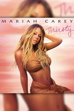 Mariah Carey shows off her bikini body in the artwork for her song Thirsty. She shared the sexy shot on her Instagram on May 13, 2014.
