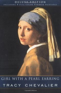 Girl with a Pearl Earring, by Tracy Chevalier  This is a completely absorbing story about the Dutch artist Vermeer in the 17th century.  It has enough historical authenticity and artistic intuition to mark Tracy Chevalier as a very talented writer.