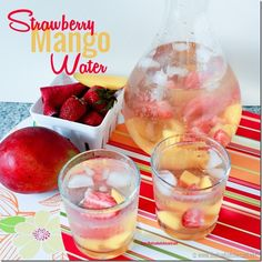 Strawberry Mango Flavored Water  1 cup of fresh, ripe mango - cubed  1/2 cup fresh strawberries - quartered  2 quarts of water  ice