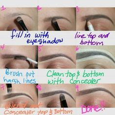 Brow time using eye shadow, concealer and a brow pencil.