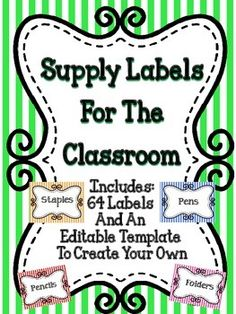 Supply Labels For The Classroom - A great organizational tool for teachers.  #tpt  #education  #organization