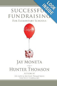 Amazon.com: Successful Fundraising for Elementary Schools: The Complete Guide  - Great for school fundraising PTA, PTO & Principals!