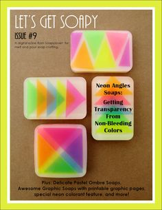 Make these neon glycerin soaps in Issue 9 of Let's Get Soapy! Soapylove Daily Ditties #soapylove #craft #soap #diy #neon