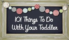 Counting On Me: 101 Things To Do With Your Toddler