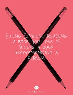 If only I can meet my one true love like this... but its ok, I met A & he loves to read