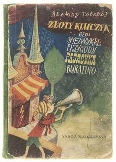 ''Złoty kluczyk''  written by Aleksy Tołstoj  illustration & design Zbigniew Rychlicki  pub. Nasza Księgarnia, Warszawa 1953,