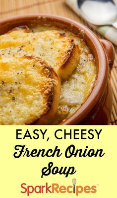 Easy, cheesy French onion #soup! Done in just 30 minutes. | via @SparkPeople #recipe #dinner #comfortfood