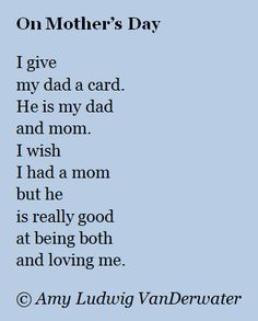 The Poem Farm: On Mother's Day - For a Dad - from The Poem Farm, Amy Ludwig VanDerwater's blog full of hundreds of poems, poem mini lessons, and poetry ideas for home and classroom - www.poemfarm.amylv.com