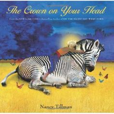 The Crown on Your Head: Amazon.ca: Nancy Tillman: Books