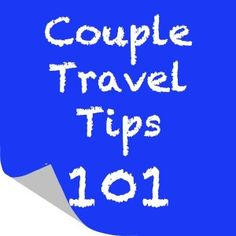 couples vacation: Great tips for planning and going on vacation with the one you love