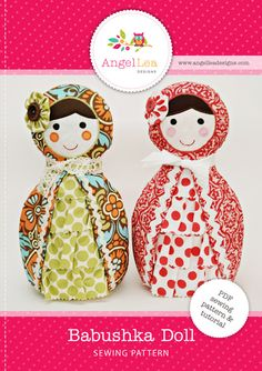fairytale frocks and lollipops :: angel lea designs, anthea christian, babushka doll, soft toy, soft doll, doll, softie, stuffed, play, child, matryoshka, russian doll, sewing, instant, e-pattern, downloadable pattern, pdf, e-book, tutorial