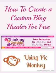 How To Create A Custom Blog Header For Free