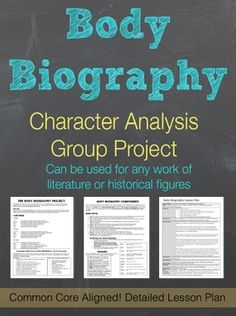 Body Biography Characterization Group Project Includes detailed lesson plan and project handout $2