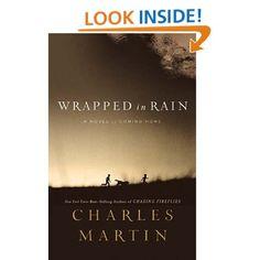 Amazon.com: Wrapped in Rain  Charles Martin: Books