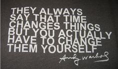 quotes, wisdom, inspir, andi warhol, word, andywarhol, chang, andy warhol, live