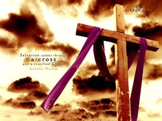 """""""Salvation comes through a ✝ CROSS ✝ and a crucified Christ."""" ~ Andrew Murray"""