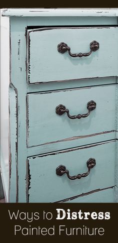 Ways to distress painted furniture - techniques