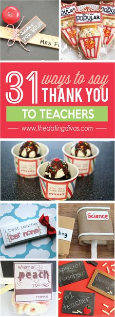 Teachers are our kid's life line so these 31 ways to say thank you are just perfect to show my appreciation. www.TheDatingDivas.com