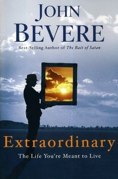 Extraordinary: The Life You're Meant to Live by John Bevere, http://www.amazon.com/dp/0307457737/ref=cm_sw_r_pi_dp_ElzFqb09P5ETD