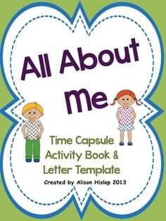 All About Me - Beginning of the Year Time Capsule Activity More