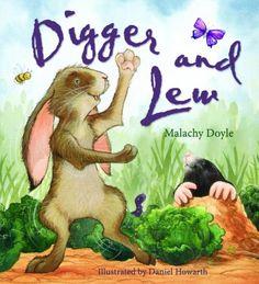 """""""Digger & Lew"""" by Malachy Doyle pk garden, malachi doyl, preschool theme, preschool easter, easter activ, garden studi"""