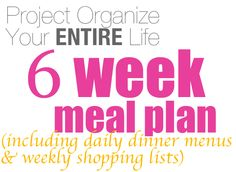 6 wk dinner menu (not processed just whole foods!) complete with shopping lists!