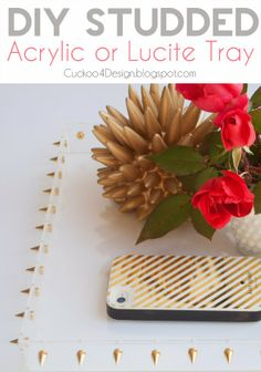 DIY studded acrylic/lucite tray  #diy #studs #lucite