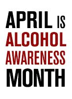 Participate in Alcohol Awareness Month and National Alcohol Screening Day (April 11)