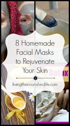 8 Homemade Facial Masks to Rejuvenate Your Skin - The Nourished Life