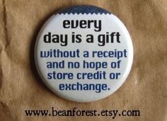every day is a gift by beanforest on Etsy, $1.50