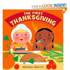 The First Thanksgiving: A Lift-the-Flap Book by Kathryn Lynn Davis. TODDLER DAVIS.