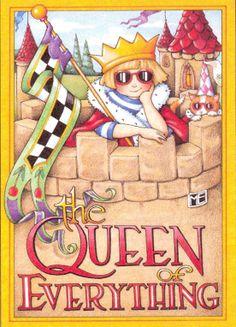 The queen of everything mari engelbreit, queen bee, mary engelbreit, queens, the queen, queen of everything, mari englebreit, mari engelbert