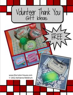 Volunteer Thank You Gift Ideas and Tags.  www.the-tutor-house.com