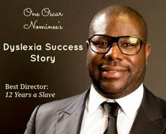 """I thought it meant I was stupid."" Oscar nominee Steve McQueen opens up about his dyslexia, and how he overcame early struggles to become one of the most respected directors working today. Share his inspiring story with your friends and family!"