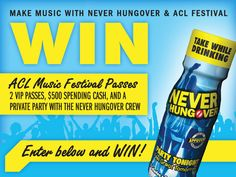 2 VIP Passes, $500 Spending Cash, And A Private Party With The Never Hungover Crew