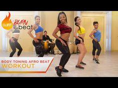 Body Toning Afro Beat Workout: Burn to the Beat- Keaira LaShae - YouTube