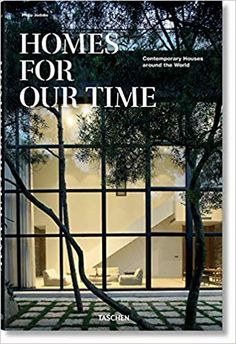 Amazon.fr - Homes for Our Time. Contemporary Houses around the World - Philip Jodidio - Livres