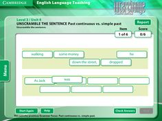 Interchange 4th Edition Arcade: Cambridge University Press - Level 3/Unit 4 - Unscramble The Sentence