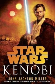Kenobi by John Jackson Miller.  Click the cover image to check out or request the science fiction and fantasy kindle.