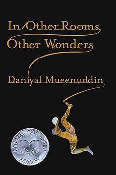 In Other Rooms, Other Wonders by Daniyal Mueenduddin