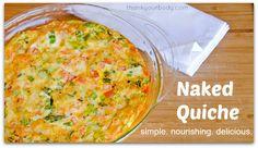 Crustless Quiche Recipe: Super easy and nourishing.