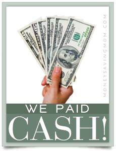 We Paid Cash Series on Money Saving Mom... Great Tips and Ideas