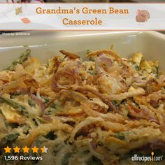 "Grandma's Green Bean Casserole | ""Wow! Grandma rocks! This is the best green bean casserole that I've ever had. The sour cream and onions really set it off. I didn't have the crackers so I used fried onion rings and it was amazing. This one is definitely a keeper."""