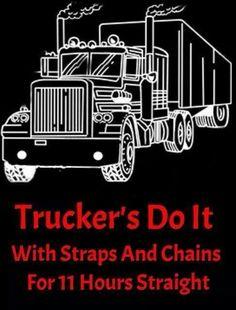 Truckers do it