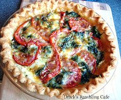 Drick's Rambling Cafe: Tomato & Spinach Pie/ already trying to figure out how to make the crust healthier
