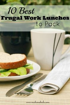 Save big by packing your own work lunch, here are 10 of our best ideas.