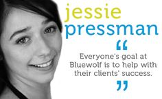 Everyone's goal at Bluewolf is to help with their clients' success.