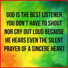 God is the Best Listener