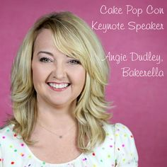 Bakerella will be the Keynote Speaker at www.cakepopcon.com :)