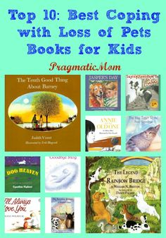 Top 10: Best Coping with Loss of Pets Books for Kids :: PragmaticMom